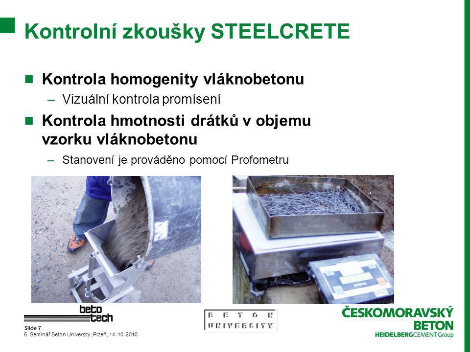Slide 7 5.Seminář Beton University, Plzeň, 14. 10.