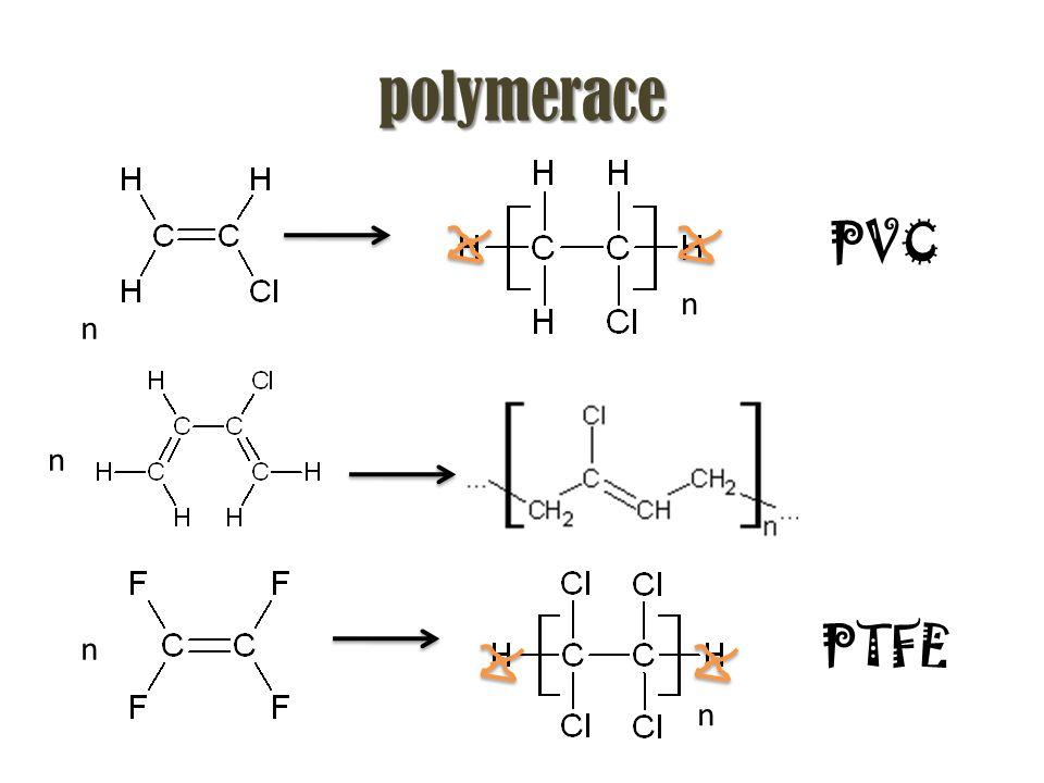 polymerace n n PVC n n n PTFE
