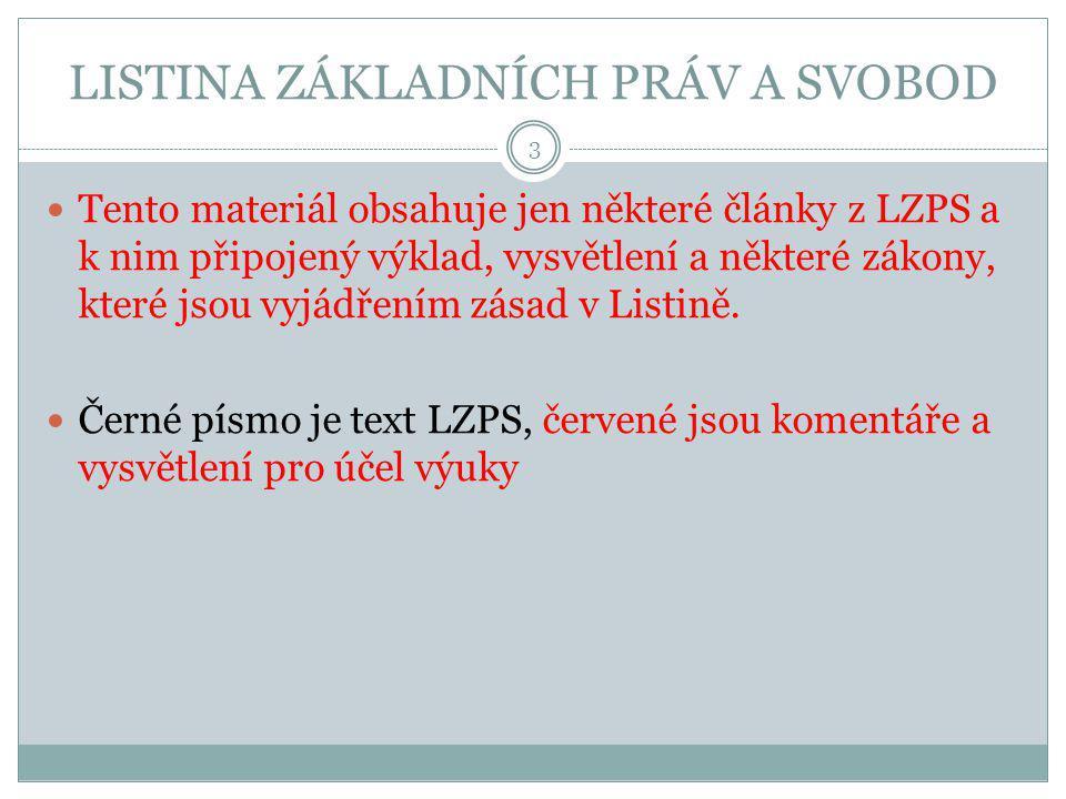 LZPS – Obecná ustanovení Obecná ustanovení Čl.
