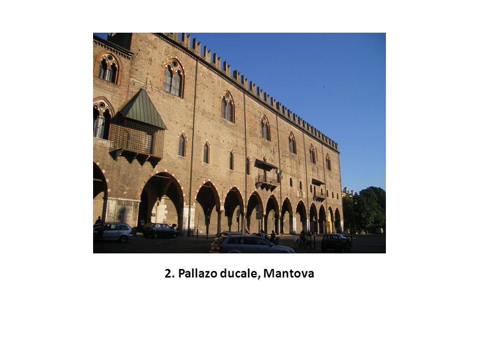 2. Pallazo ducale, Mantova