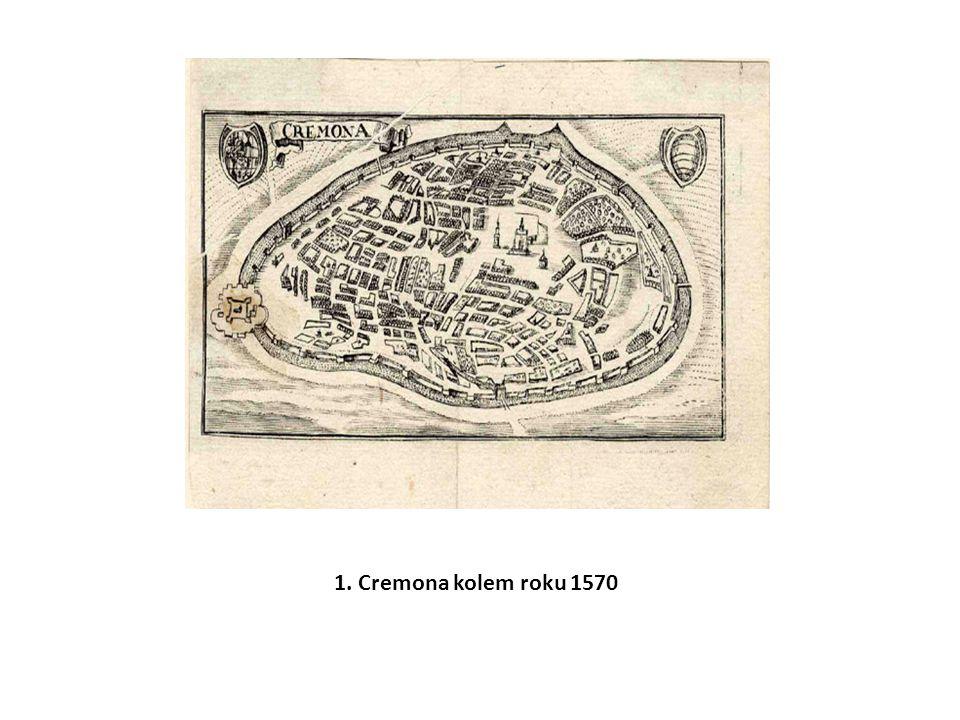 1. Cremona kolem roku 1570