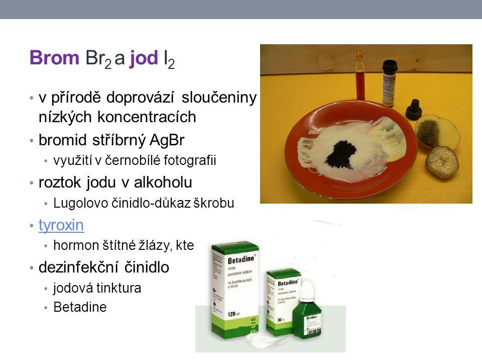 Brom Br 2 a jod I 2 v přírodě doprovází sloučeniny chloru, ale ve velmi nízkých koncentracích bromid stříbrný AgBr využití v černobílé fotografii rozt