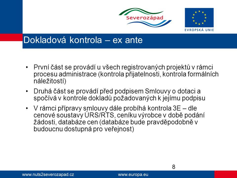 První část se provádí u všech registrovaných projektů v rámci procesu administrace (kontrola přijatelnosti, kontrola formálních náležitostí) Druhá čás