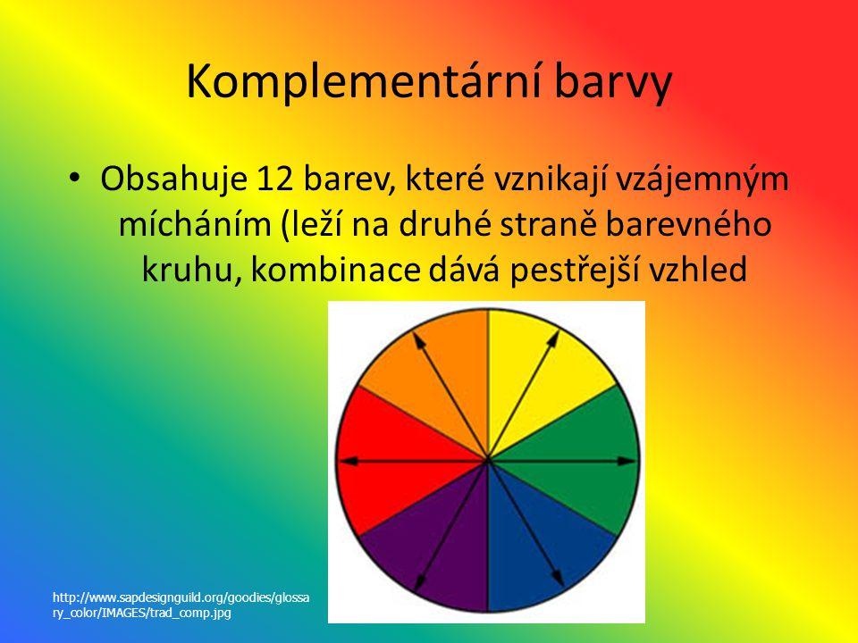 Komplementární barvy Obsahuje 12 barev, které vznikají vzájemným mícháním (leží na druhé straně barevného kruhu, kombinace dává pestřejší vzhled http: