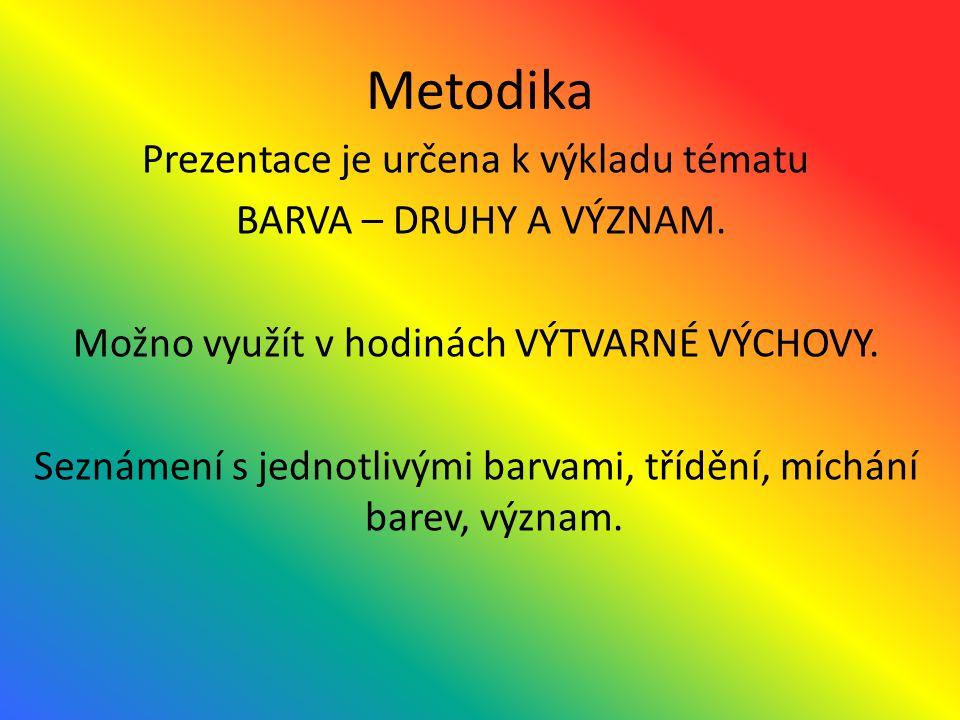 Povaha a význam barev žlutá - povzbuzuje, osvobozuje, přináší uvolnění, pocit souladu, harmonie, působí vesele a otevřeně; je chuť, znamená ego, já, je spojována s pupíkem oranžová - je slavnostní, vyvolává pocit radosti, je spojena s představou slunce, tepla, bohatství, zlata, úrody; oranžová je spojována se zrakem, s podbřiškem, znamená ukázat se, podporuje chuť k jídlu http://cs.wikipedia.org/wiki/Psychologie_barev