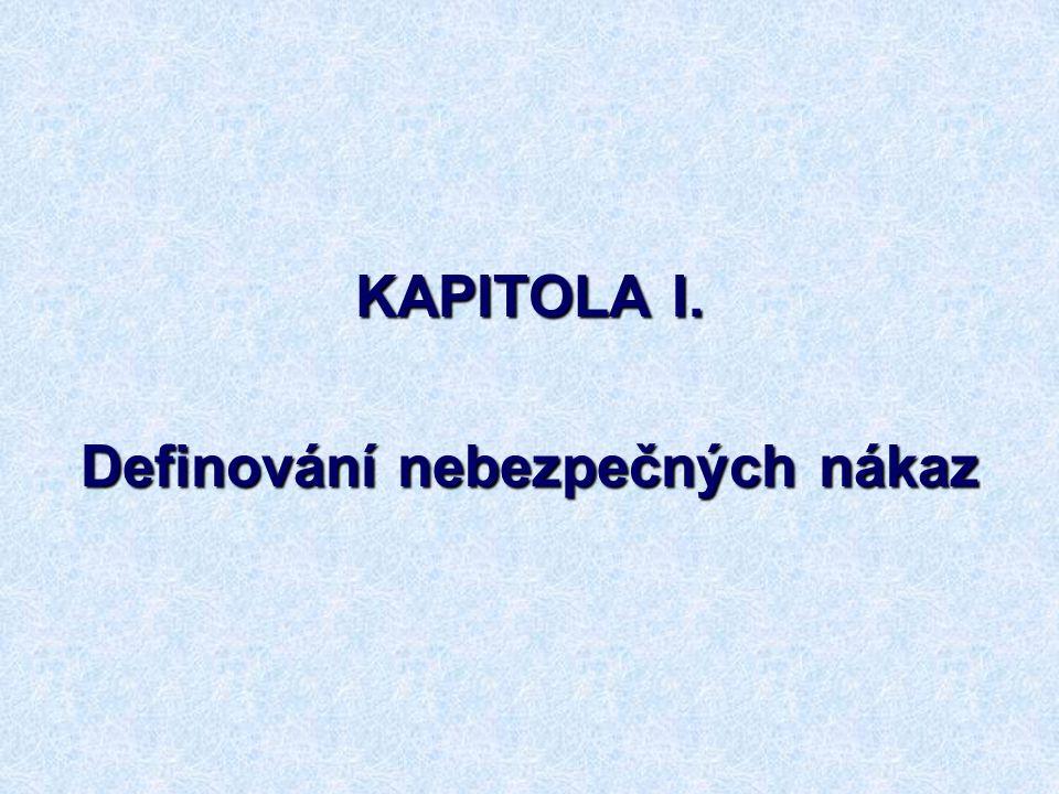 6 KAPITOLA I. Definování nebezpečných nákaz
