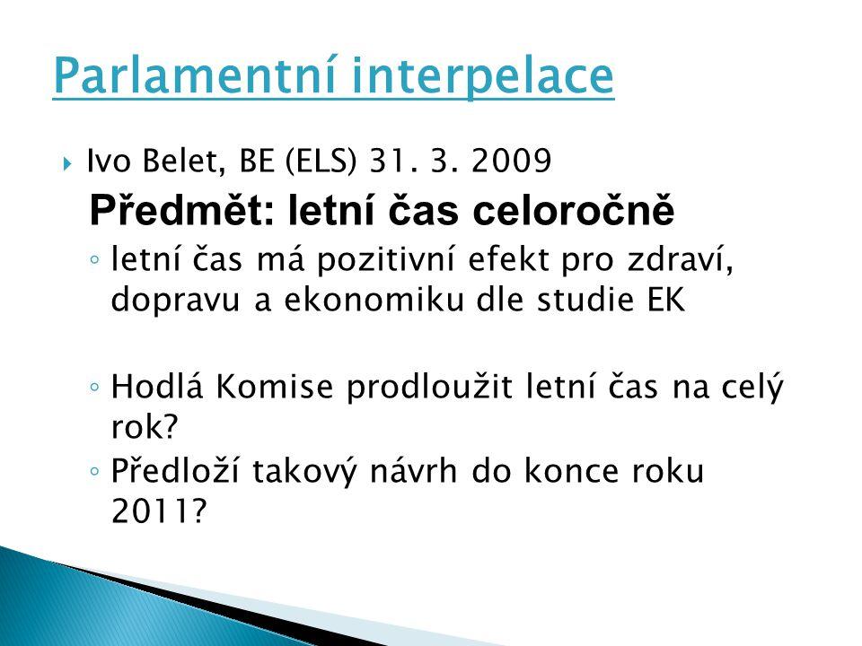 Parlamentní interpelace  Ivo Belet, BE (ELS) 31.3.