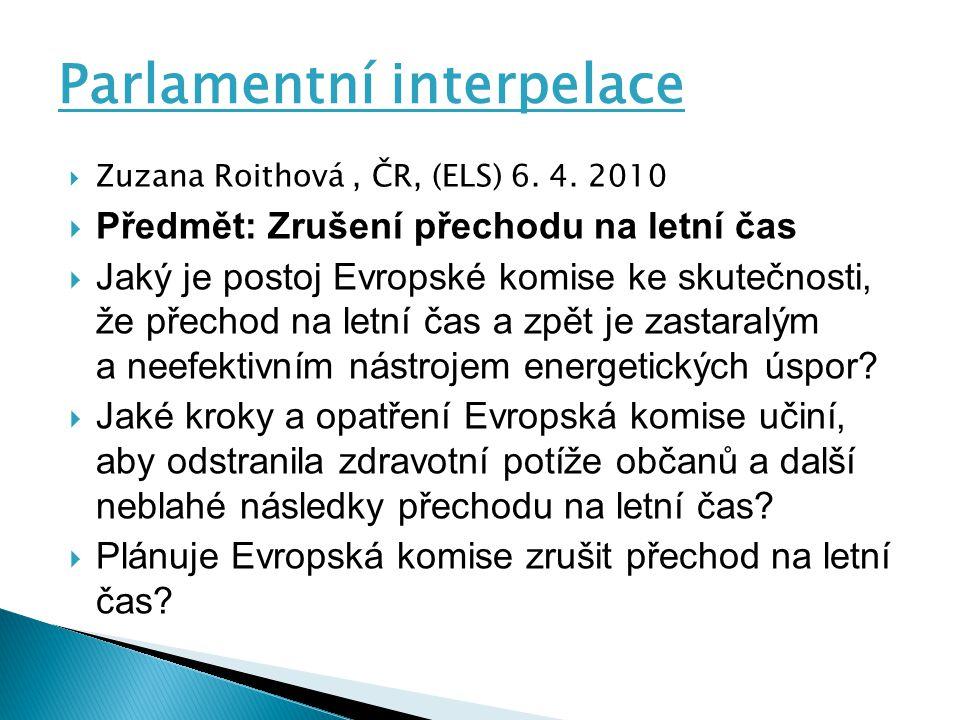 Parlamentní interpelace  Zuzana Roithová, ČR, (ELS) 6.