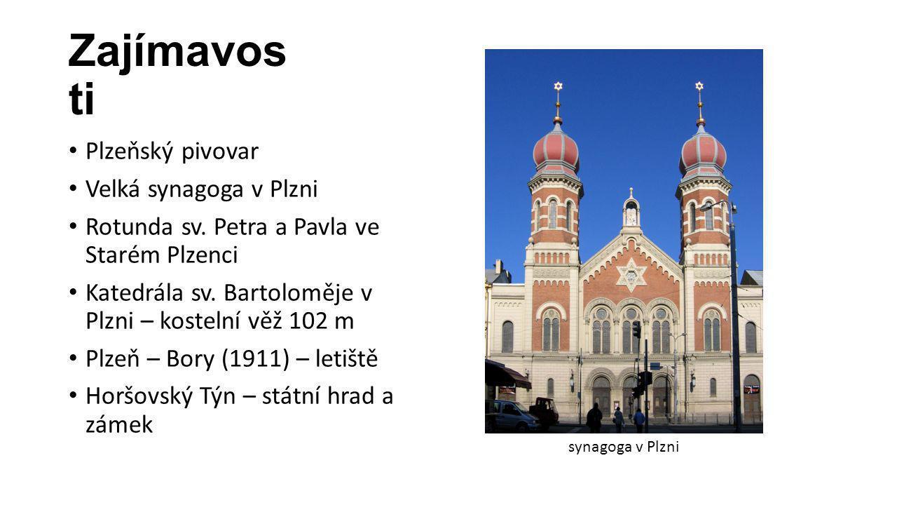 Zajímavos ti Plzeňský pivovar Velká synagoga v Plzni Rotunda sv.