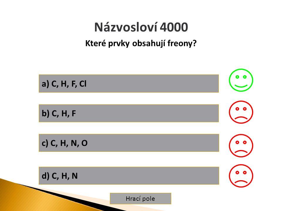 Hrací pole Vlastnosti 5000 Fenol je látka a) plynná, hořlavá a toxická b) toxická a žíravá c) nehořlavá, karcinogenní a kapalná d) pevná, hořlavá, nejedovatá