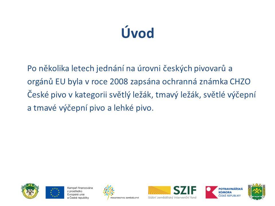 Po několika letech jednání na úrovni českých pivovarů a orgánů EU byla v roce 2008 zapsána ochranná známka CHZO České pivo v kategorii světlý ležák, t
