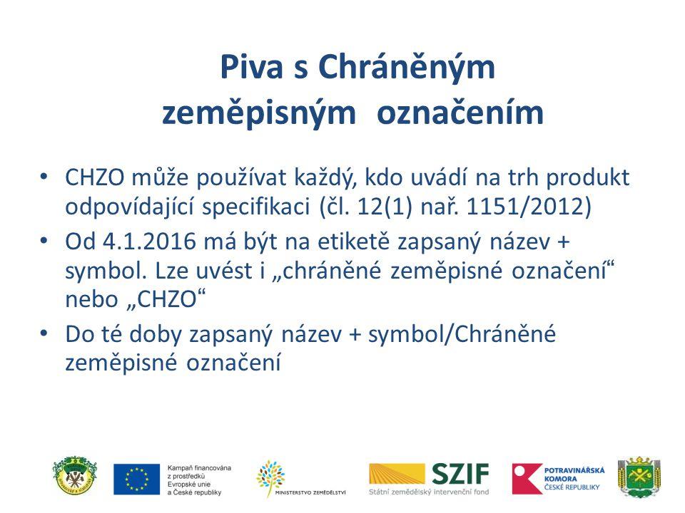 CHZO může používat každý, kdo uvádí na trh produkt odpovídající specifikaci (čl. 12(1) nař. 1151/2012) Od 4.1.2016 má být na etiketě zapsaný název + s
