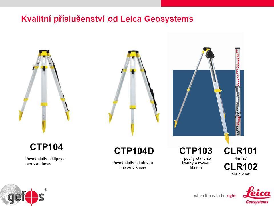 Kvalitní příslušenství od Leica Geosystems CTP104D CTP104 Pevný stativ s klipsy a rovnou hlavou Pevný stativ s kulovou hlavou a klipsy CTP103 – pevný