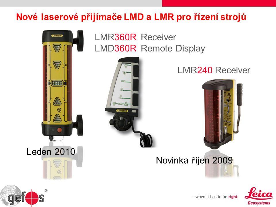 Nové laserové přijímače LMD a LMR pro řízení strojů LMR360RReceiver LMD360RRemote Display LMR240 Receiver Leden 2010 Novinka říjen 2009