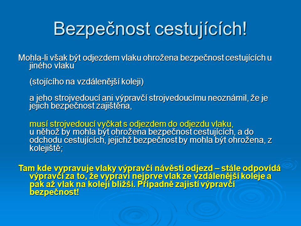 Vozy lehké stavby  Při zařazení vozů lehké stavby je tato informace uvedena ve vl.dokumentaci z POPu.