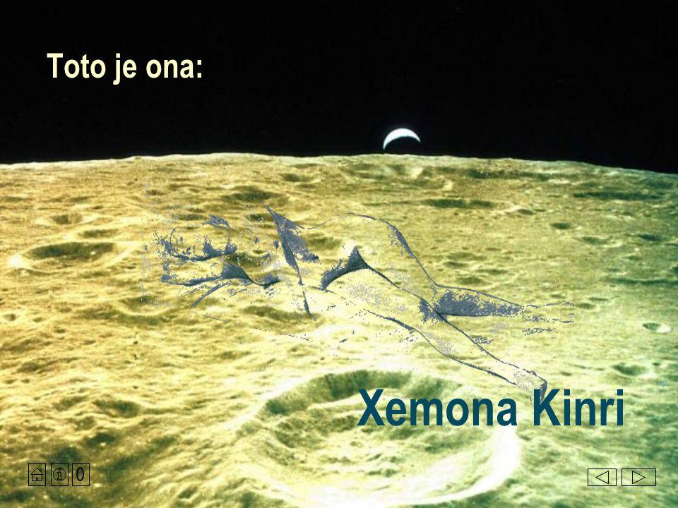 Xemona Kinri Toto je ona: