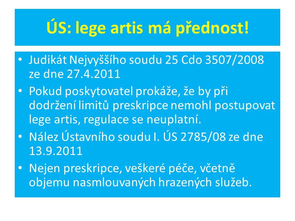 ÚS: lege artis má přednost.