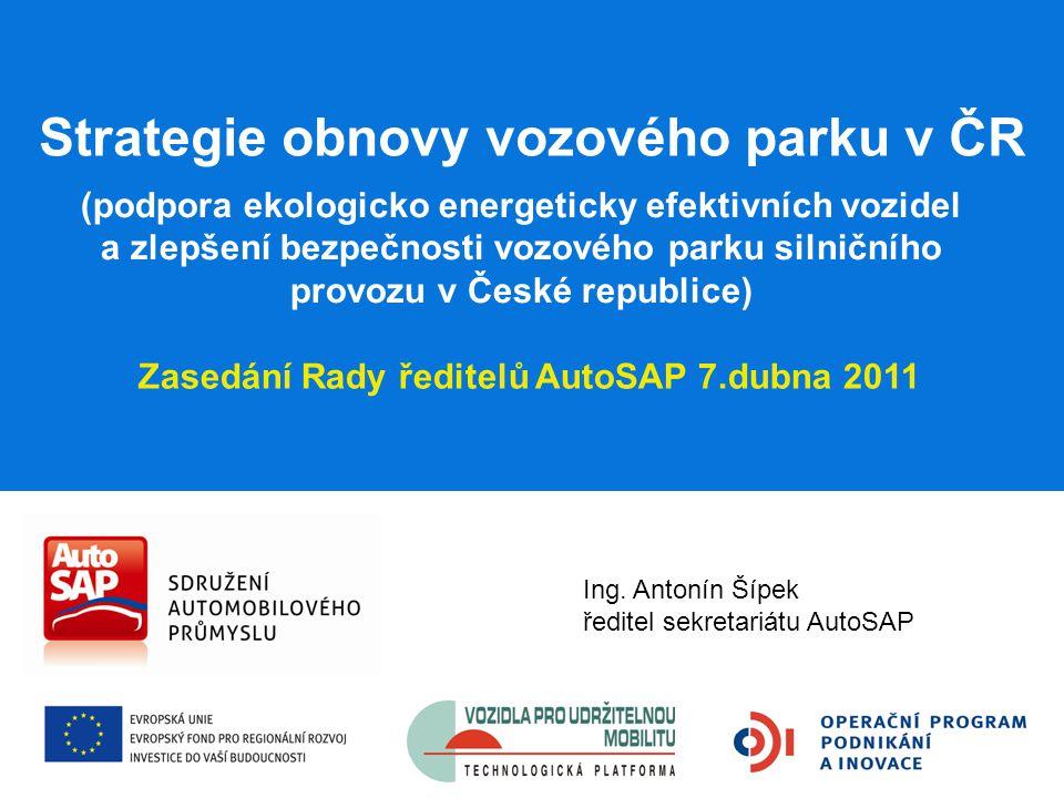 (podpora ekologicko energeticky efektivních vozidel a zlepšení bezpečnosti vozového parku silničního provozu v České republice) Strategie obnovy vozov