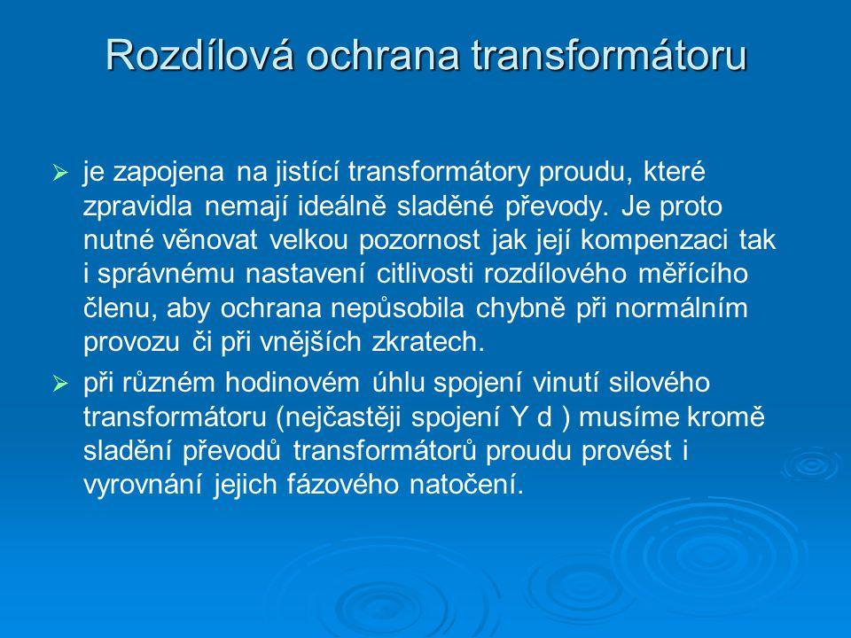 Rozdílová ochrana transformátoru   je zapojena na jistící transformátory proudu, které zpravidla nemají ideálně sladěné převody.