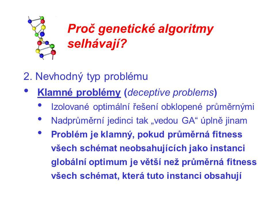 Proč genetické algoritmy selhávají.