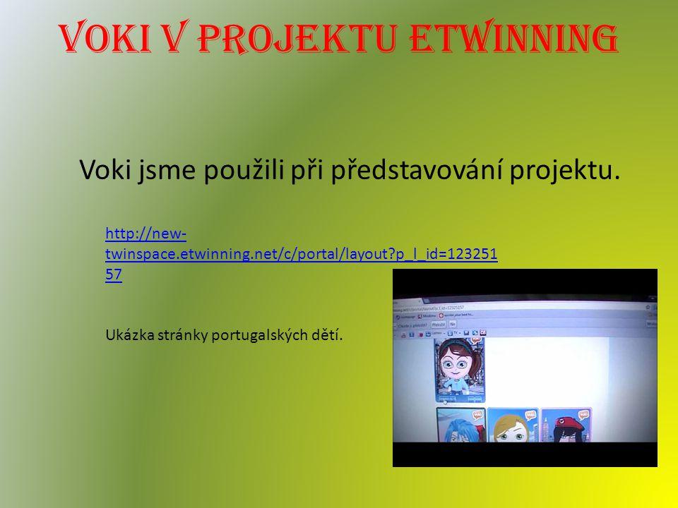 Voki v projektu etwinning Voki jsme použili při představování projektu.