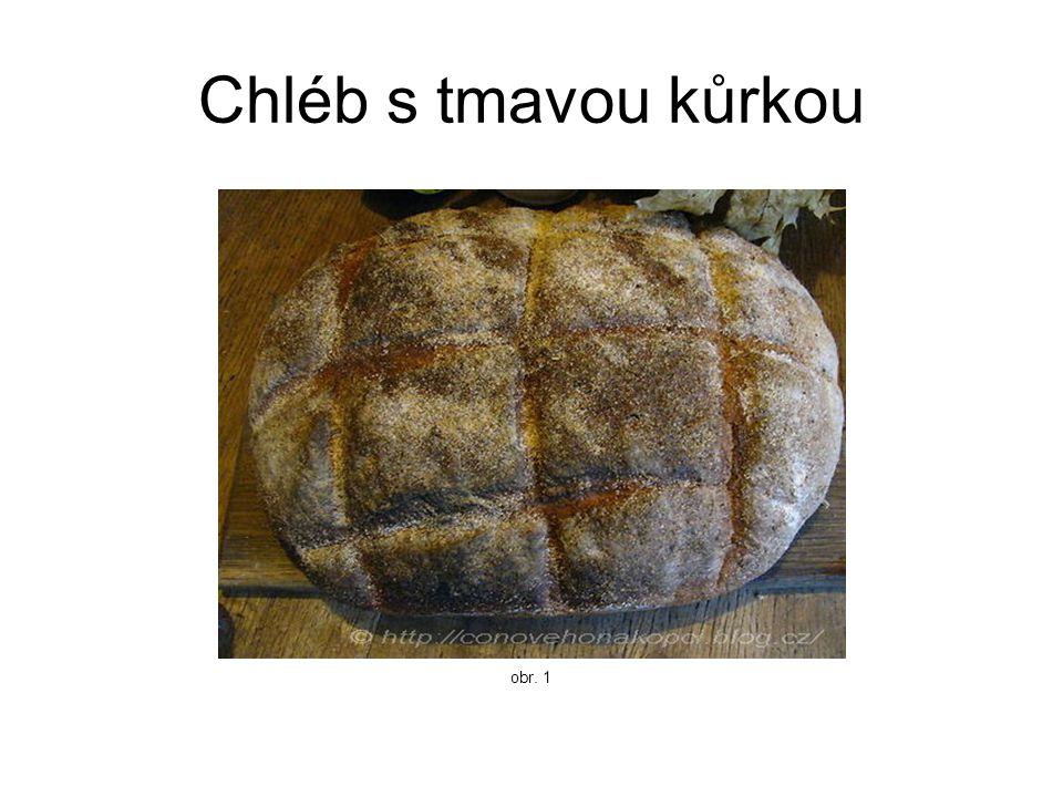 Chléb s tmavou kůrkou obr. 1