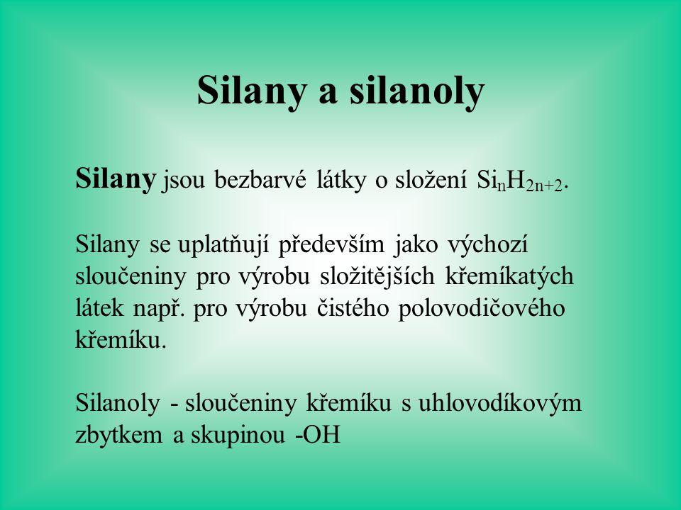Polysiloxany (silikony) Siloxany jsou sloučeniny, které obsahují v molekule vazbu Si-O-Si.