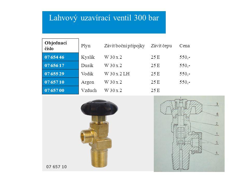 Lahvový uzavírací ventil 300 bar Objednací číslo PlynZávit boční přípojkyZávit čepuCena 07 654 46KyslíkW 30 x 225 E550,- 07 656 17DusíkW 30 x 225 E550