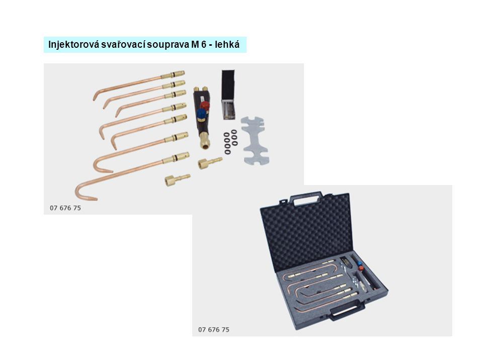 Injektorová svařovací souprava M 6 - lehká