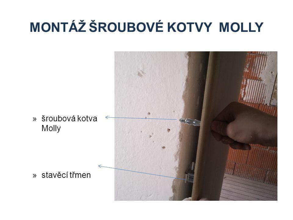 MONTÁŽ ŠROUBOVÉ KOTVY MOLLY »šroubová kotva Molly »stavěcí třmen