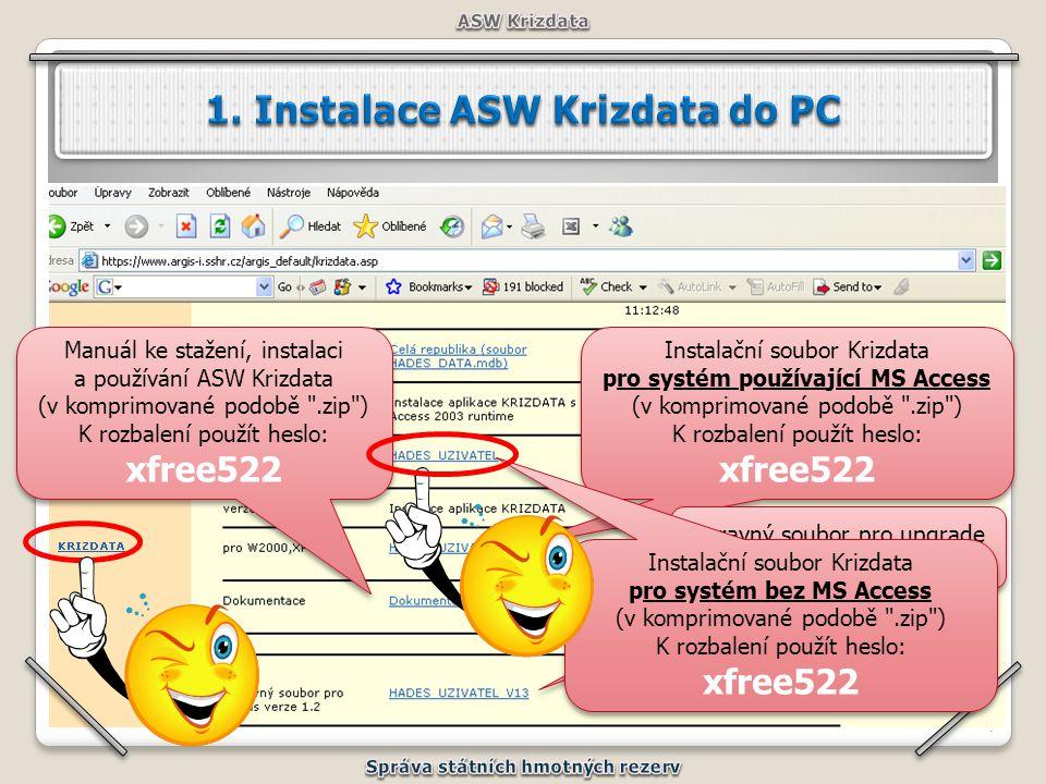 77 Manuál ke stažení, instalaci a používání ASW Krizdata (v komprimované podobě