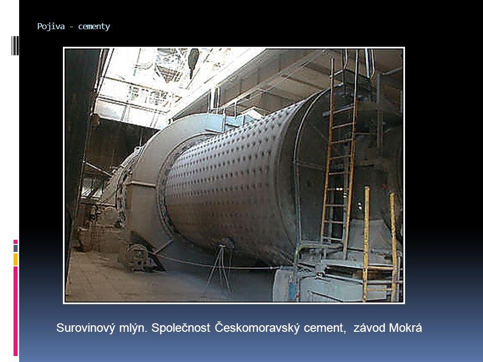 Pojiva - cementy Surovinový mlýn. Společnost Českomoravský cement, závod Mokrá