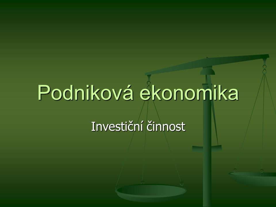 Určení peněžních toků souvisejících s investicí Jde o odhad kapitálových výdajů (tj.