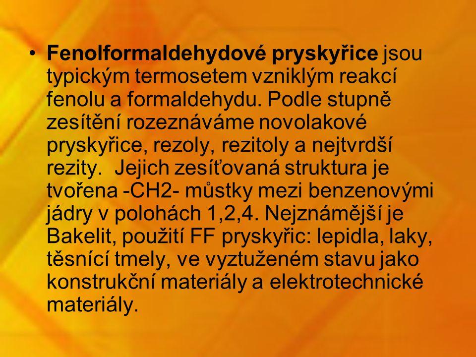 Fenolformaldehydové pryskyřice jsou typickým termosetem vzniklým reakcí fenolu a formaldehydu. Podle stupně zesítění rozeznáváme novolakové pryskyřice