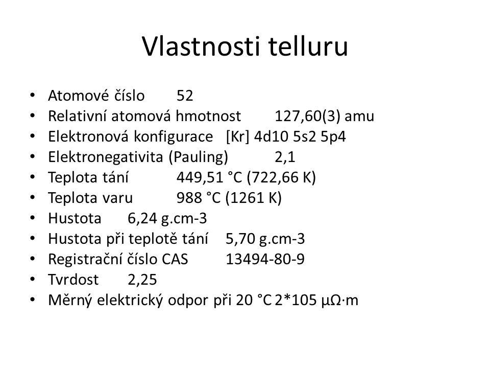 Vlastnosti telluru Atomové číslo52 Relativní atomová hmotnost127,60(3) amu Elektronová konfigurace[Kr] 4d10 5s2 5p4 Elektronegativita (Pauling)2,1 Tep