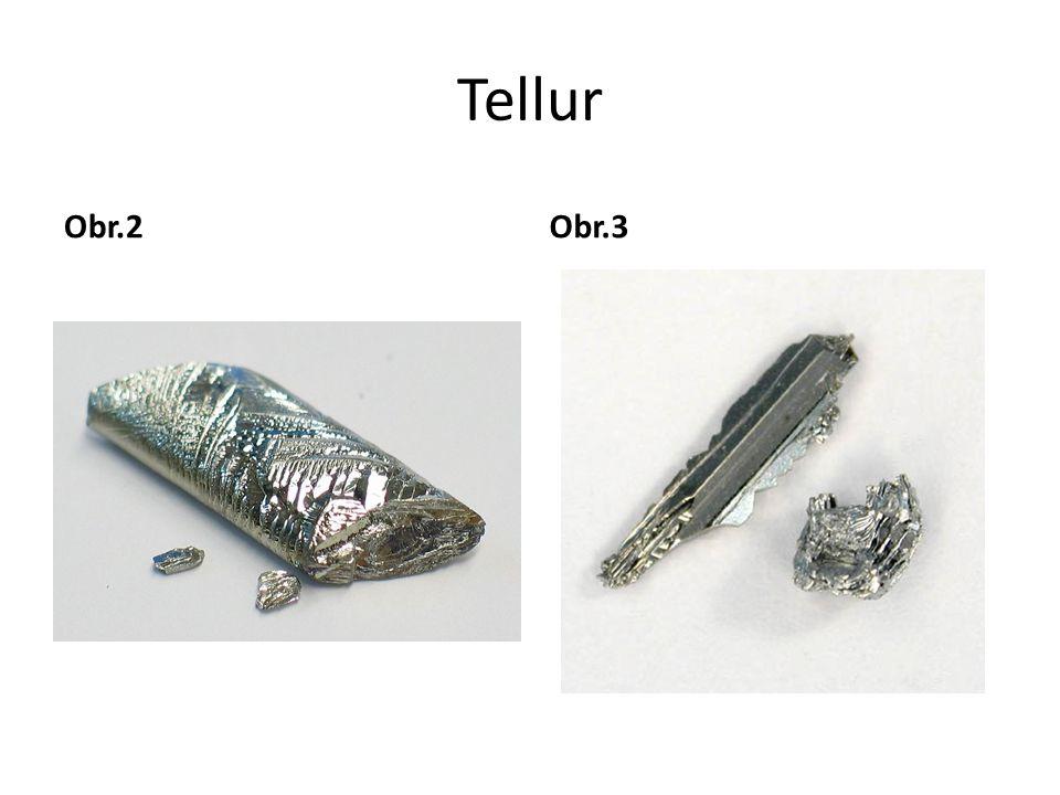 Tellur Obr.2Obr.3