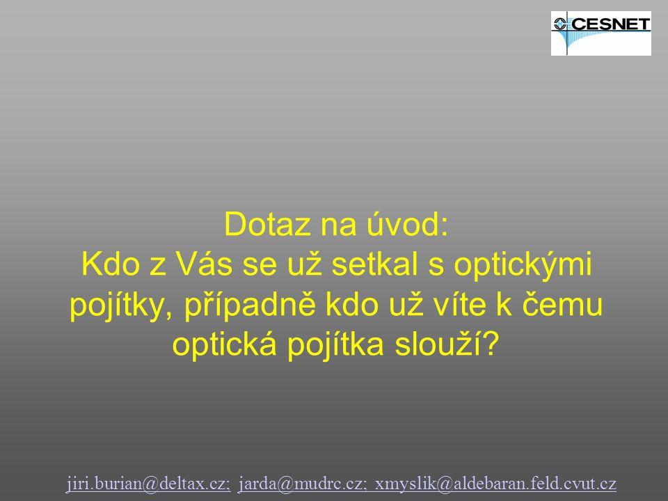 jiri.burian@deltax.cz;jiri.burian@deltax.cz; jarda@mudrc.cz; xmyslik@aldebaran.feld.cvut.czjarda@mudrc.cz; xmyslik@aldebaran.feld.cvut.cz Útlum přenosové trasy Fyzické omezení optického přenosu Rozptyl paprsku = 3 mrad Průměr ozářené plochy = 300 cm Velikost ozářené plochy = 70686 cm 2 Vzdálenost = 1 km Aktivní plocha přijímače = 4  50 cm 2 Výkon vysílače= 10 mW (10 dBm) Citlivost přijímače= -45 dBm (0,5 uW) Saturace přijímače= -12 dBm Dynamický rozsah přijímače = -12 dB – (-45 dB) = 33 dB Poměr vysílací/přijímací plochy= 350 Útlum přenosové trasy = -25 dB Maximum receiving power = 10 dBm + (-25 dB) = -15 dBm Výkonová rezerva trasy= -15 dBm – (-45 dBm) = 30 dBm