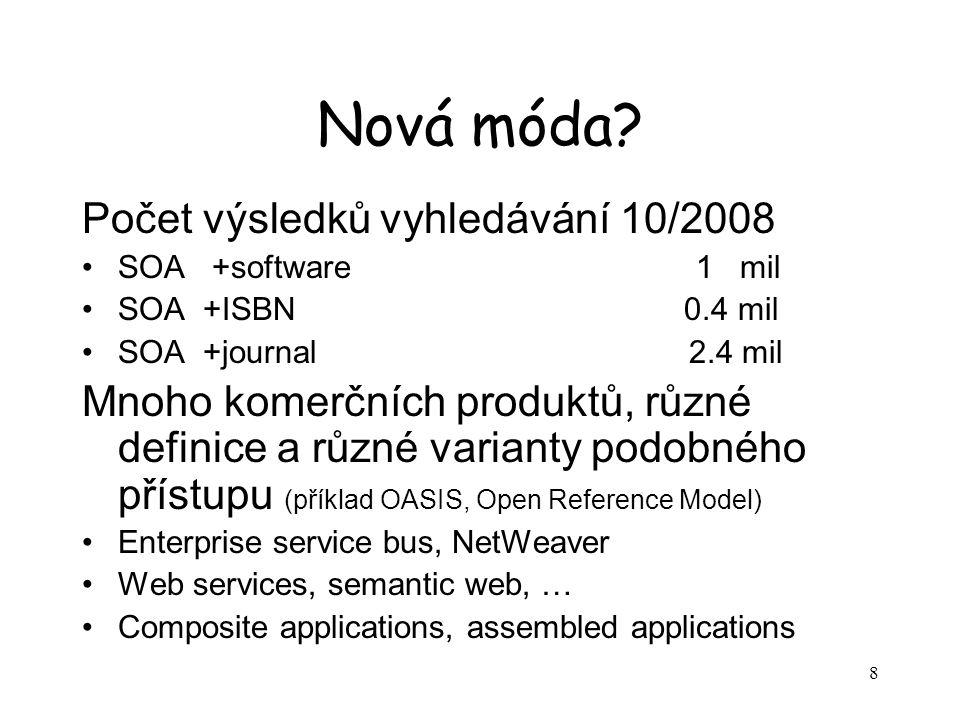 19 Příklad SOA – e-goverment Velmi velké velmi autonomní komponenty Jádro tvořeno relativně malým počtem komponent Uživatelské rozhraní komponent prakticky nutné Velmi mnoho i neautorizovaných uživateů Podpora profesní byrokracie ESB zatím ne