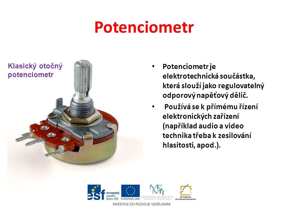 Potenciometr Potenciometr je elektrotechnická součástka, která slouží jako regulovatelný odporový napěťový dělič.
