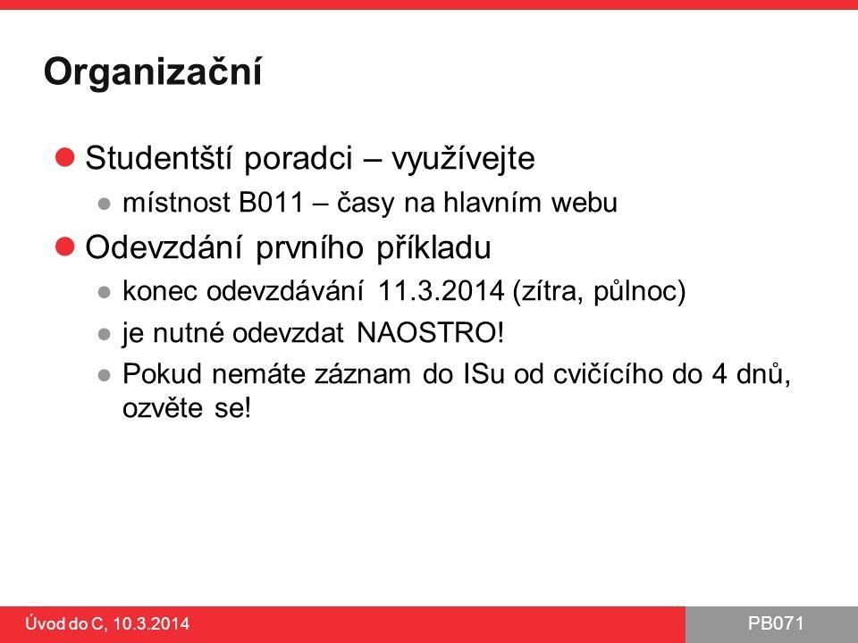 PB071 Úvod do C, 10.3.2014 Jak číst dokumentaci.