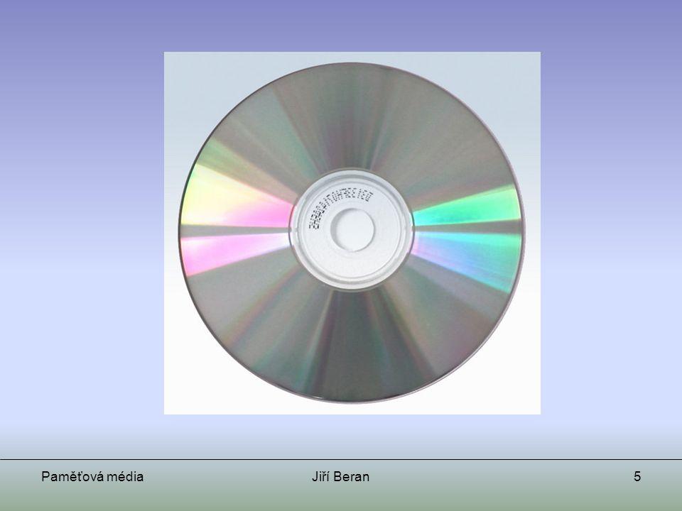 Paměťová médiaJiří Beran16 Už brzy… Blue ray Kapacita: cca 50-200 GB Uvedení na trh: 2006 Cena (2006) zatím nestanovena HD DVD Kapacita: cca 15-90 GB Uvedení na trh: 2006 Cena (2006) zatím nejasná http://en.wikipedia.org/wiki/Blue_rayhttp://en.wikipedia.org/wiki/HD_DVD