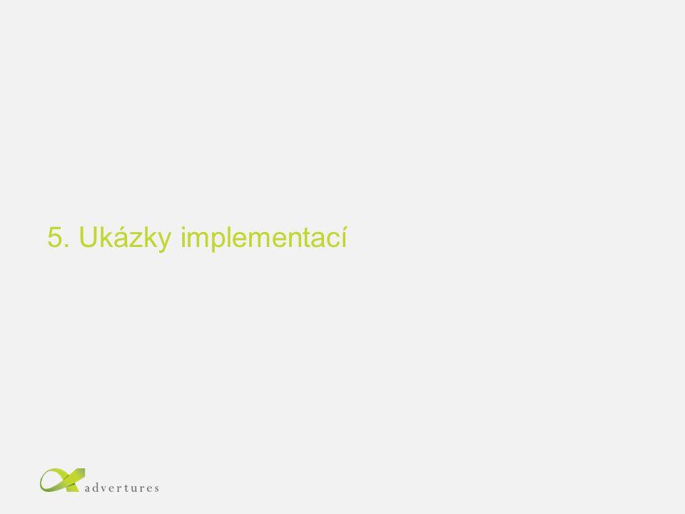5. Ukázky implementací