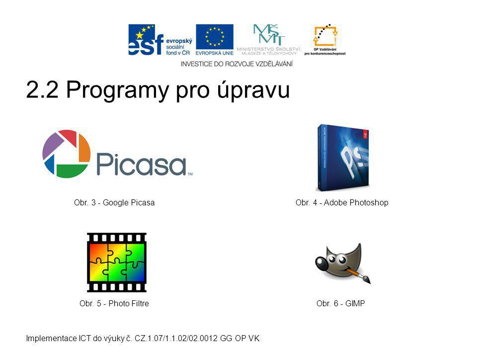 Implementace ICT do výuky č. CZ.1.07/1.1.02/02.0012 GG OP VK Obr.