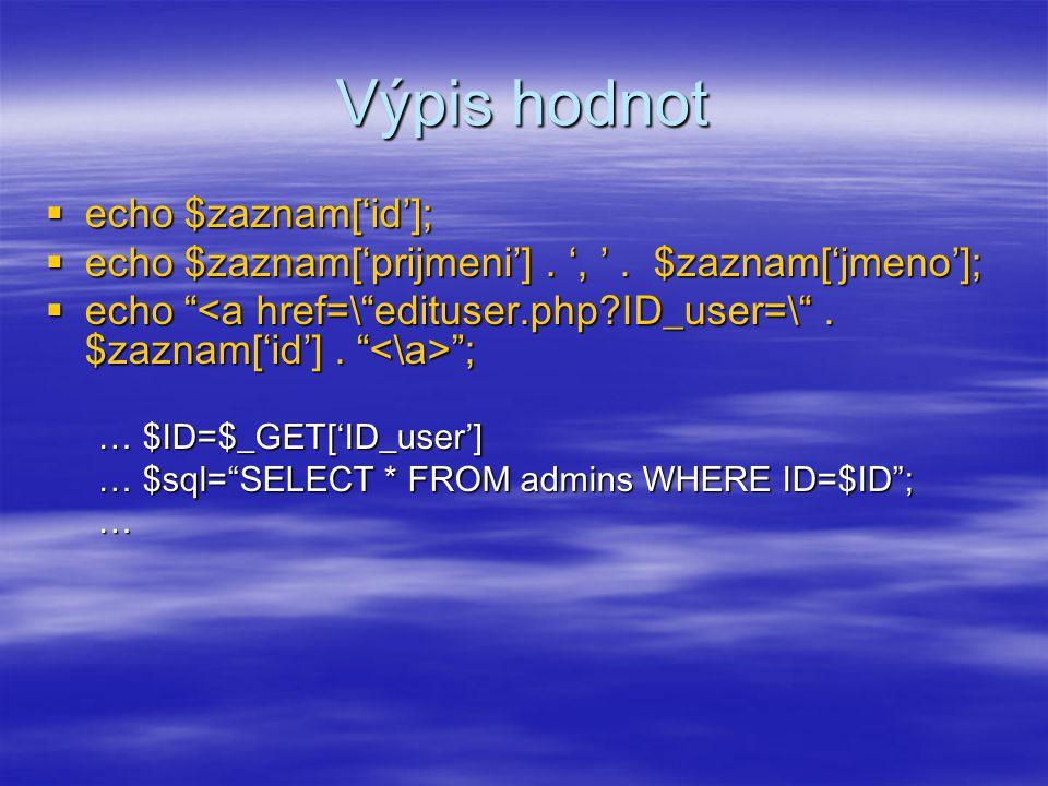 Stránkování 1.zjistit počet záznamů 2.omezit dotazem přes LIMIT 3.předávat přes URL 1.list.php?page=2 2.SELECT count(ID) FROM … 3.SELECT … LIMIT 11,10