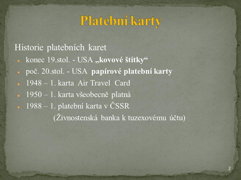 "Historie platebních karet konec 19.stol. - USA ""kovové štítky poč."