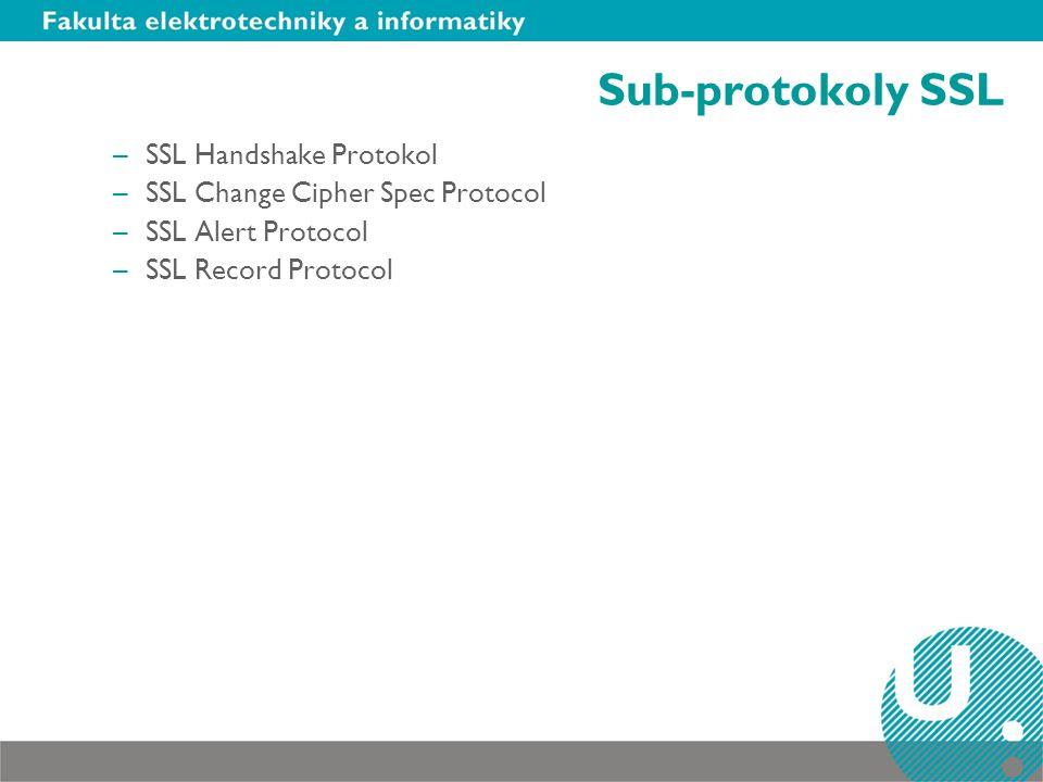 Handshake Protocol SSL Handshake Protocol –Klient odešle verzi SSL, informace o šifrách, které používá a náhodně generovaná data –Server odešle svoji verzi SSL, informace o šifrách, které používá, náhodně generovaná data a svůj certifikát –Klient pomocí získaného certifikátu ověří důvěryhodnost serveru, pokud tak nelze učinit, je o tom informován uživatel a spojení je ukončeno –Klient vytvoří z dat dosavadní komunikace tzv.