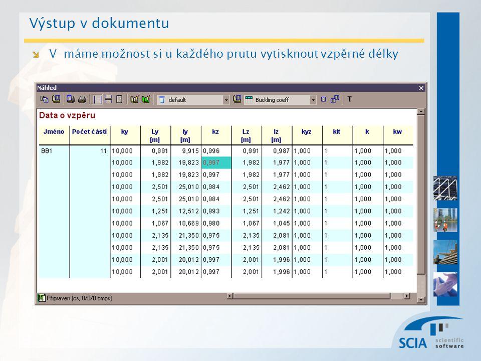 Výstup v dokumentu V máme možnost si u každého prutu vytisknout vzpěrné délky
