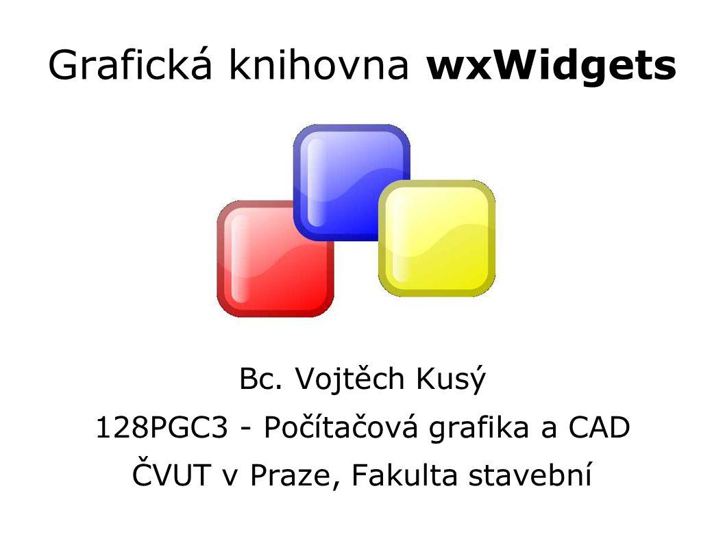 """Základní charakteristika """"Windows and X widgets , dříve známý jako wxWindows) free software/open source multiplatformní widget toolkit = knihovna základních elementů pro tvorbu grafického uživatelského rozhraní (GUI) + něco navíc"""