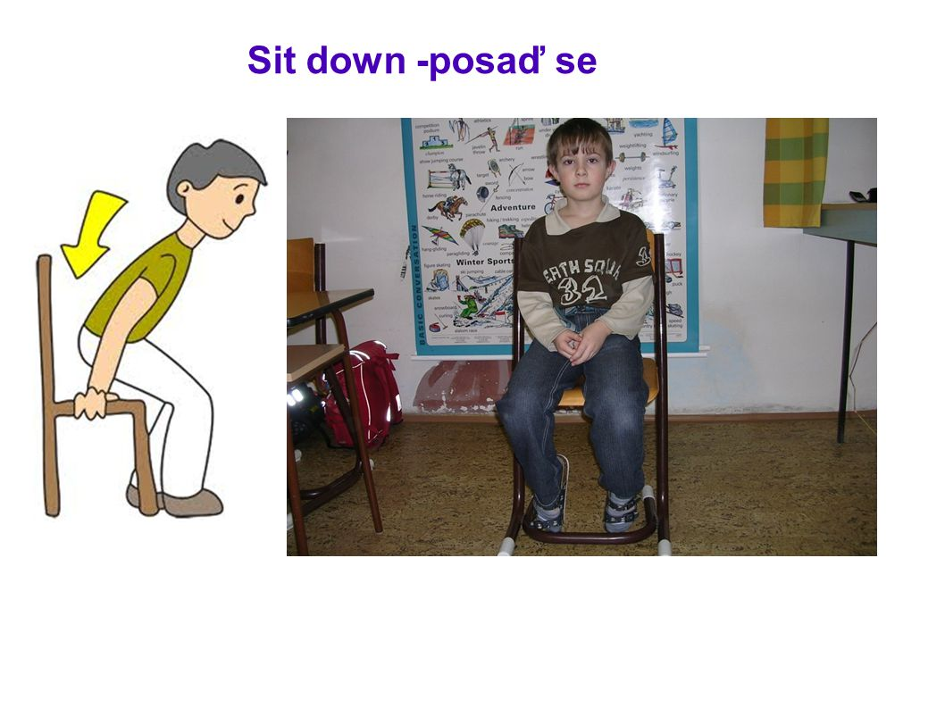 Sit down -posaď se