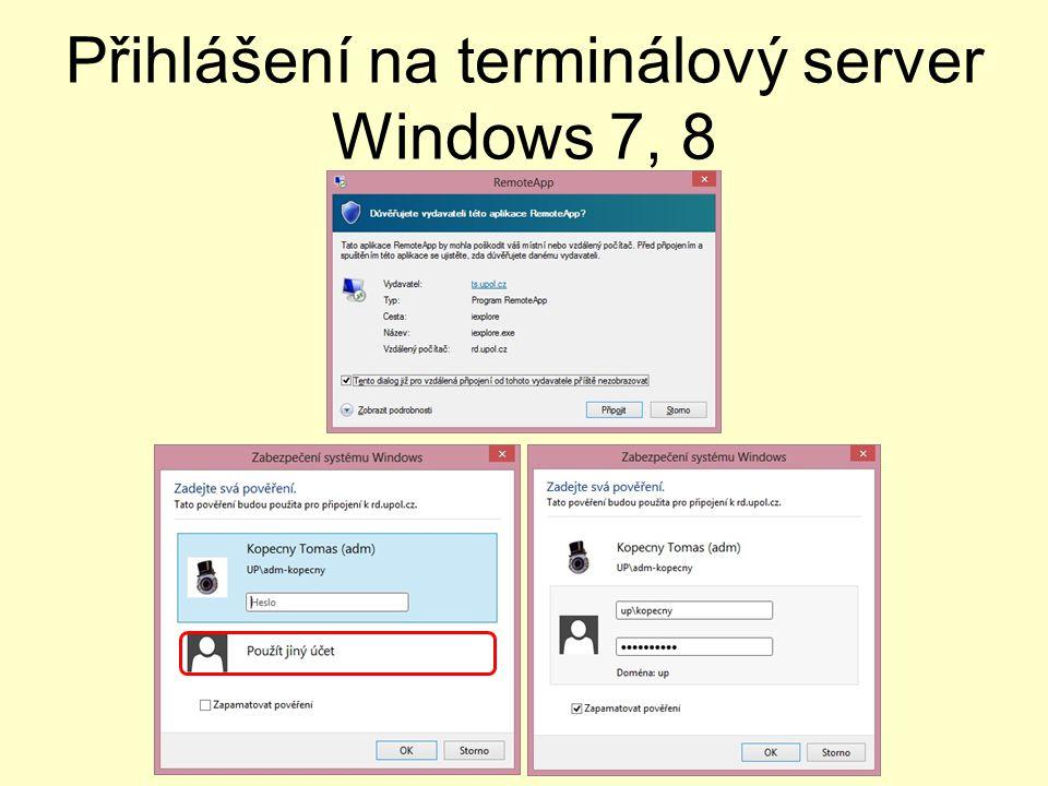 Přihlášení na terminálový server Windows 7, 8